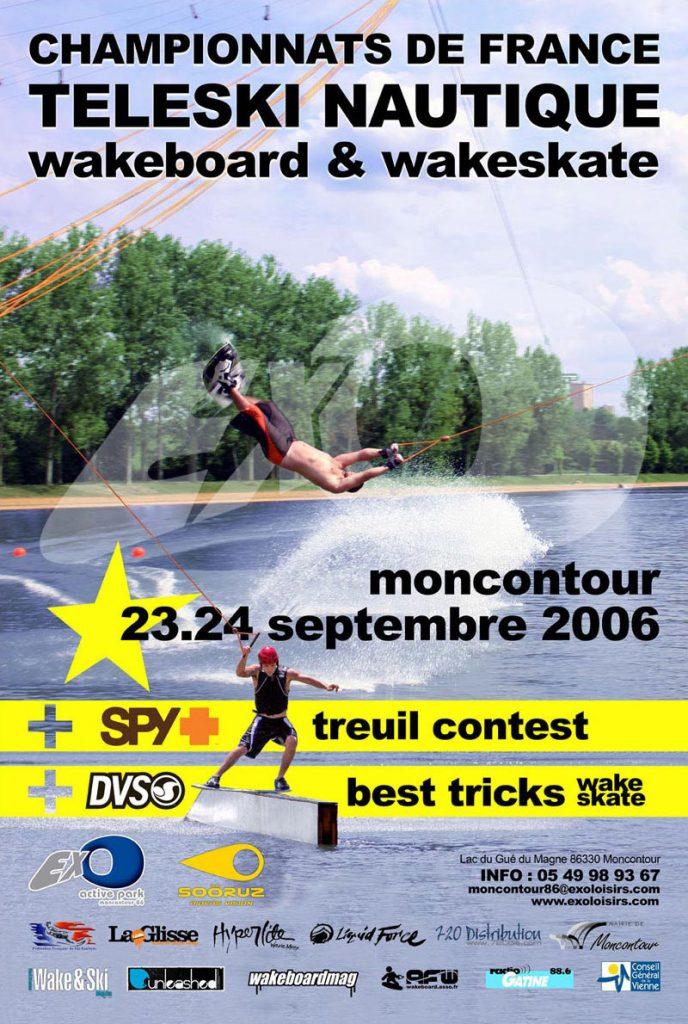 Championnats de France 2006 de Wakeboard et Wakeskate (EXO LOISIRS)